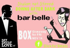 mock-ad-Downs-after-dark-BAR-BELLE-330-226